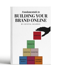 FUNDAMENTALS TO BUILDING YOUR BRAND ONLINE